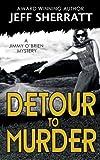 DETOUR TO MURDER ( A Jimmy O'Brien Mystery Novel)