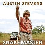 Snakemaster | Austin Stevens