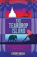 The Teardrop Island: Following Victorian Footsteps Across Sri Lanka