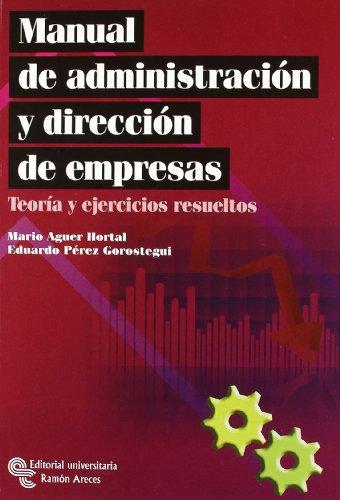 MANUAL DE ADMINISTRACION Y DIRECCION DE EMPRESAS