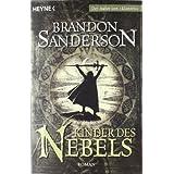 """Kinder des Nebels: Romanvon """"Brandon Sanderson"""""""