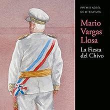 La Fiesta del Chivo [The Festival of Chivo] | Livre audio Auteur(s) : Mario Vargas Llosa Narrateur(s) : Jane Santos, Quirogas García, Jean-Marc Berne