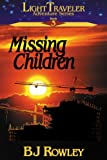 img - for Missing Children (Light Traveler Adventure Series #3) book / textbook / text book
