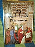 img - for Die Geschichte der Papstnamen (German Edition) book / textbook / text book
