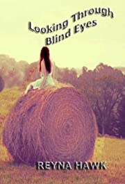 Looking Through Blind Eyes (Valentine/Petrilo)