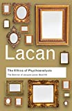 The Ethics of Psychoanalysis: The Seminar of Jacques Lacan: Book VII (Routledge Classics) (0415423619) by Lacan, Jacques