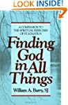Finding God in All Things: A Companio...