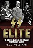 img - for SS Elite. Volume 2: K to W: The Senior Leaders of Hitler's Praetorian Guard book / textbook / text book