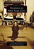 img - for Filipinos in New York City (Images of America) book / textbook / text book
