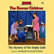 The Mystery of the Empty Safe: The Boxcar Children Mysteries, Book 75 | Gertrude Chandler Warner