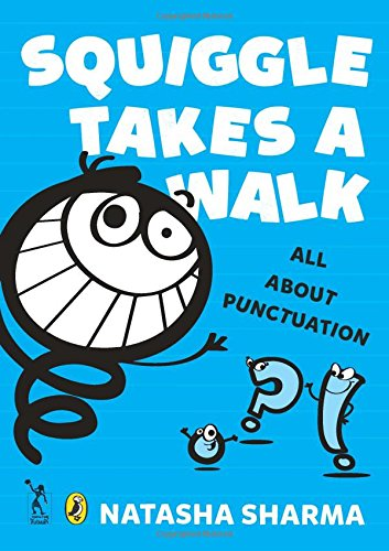 Squiggle Takes a Walk: An Adventure in Punctuation Image
