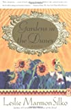GARDENS IN THE DUNES: A Novel (0684863324) by Leslie Marmon Silko