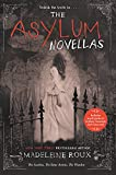 img - for The Asylum Novellas: The Scarlets, The Bone Artists, The Warden book / textbook / text book