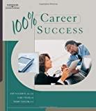img - for 100% Career Success: 1st (First) Edition book / textbook / text book