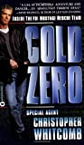 Cold Zero: Inside the FBI  Hostage Rescue Team (0446611824) by Christopher Whitcomb
