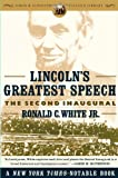 Lincolns Greatest Speech: The Second Inaugural (Simon & Schuster Lincoln Library)