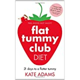The Flat Tummy Club Dietby Kate Adams