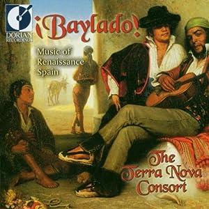 Baylado: Music of Renaissance Spain
