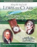 Along the Trail with Lewis and Clark (1422352218) by Barbara Fifer