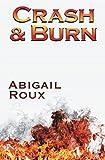 Crash & Burn (Cut & Run)