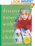 Discovering Nature/Young Children (3-6)