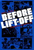 Before Lift-off: The Making of a Space Shuttle Crew (New Series in NASA History)