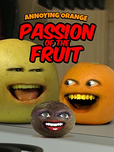 Clip: Annoying Orange - Passion of the Fruit