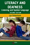 Literacy and Deafness: Listening and...