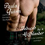 Seduced by a Highlander: The Children of the Mist Series, Book 2 (       UNABRIDGED) by Paula Quinn Narrated by Carrington MacDuffie
