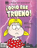 Hate That Thunder! / Odio Ese Trueno! (Mandy and Andy Books) (English and Spanish Edition)