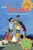 How Tia Lola Saved the Summer (The Tia Lola Stories)