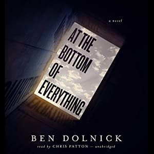 At the Bottom of Everything Audiobook