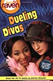 That's so Raven: Dueling Divas - Book #8 (That's So Raven (Numbered Paperback))