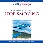 A Meditation to Help You Stop Smoking | Belleruth Naparstek