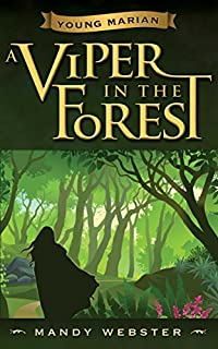Young Marian A Viper In The Forest by Mandy Webster ebook deal