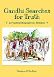 img - for Gandhi Searches for Truth: A Practical Biography for Children book / textbook / text book