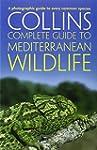 Complete Mediterranean Wildlife: Phot...