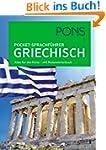 PONS Pocket-Sprachf�hrer Griechisch:...