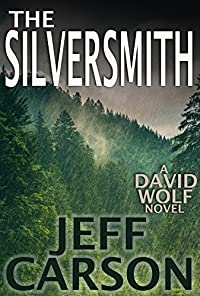 The Silversmith: A David Wolf Thriller by Jeff Carson ebook deal