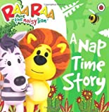 Raa Raa the Noisy Lion: A Nap Time Story (2013)