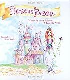 Princess Bubble [Hardcover]