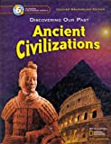 Discovering Our Past Ancient Civilizations Grade 6 California Teacher Edition (0078693799) by Spielvogel