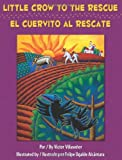 Little Crow to the Rescue / El Cuervito al rescate