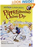 Pippi's Extraordinary Ordinary Day
