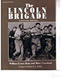 The Lincoln Brigade: A Picture History