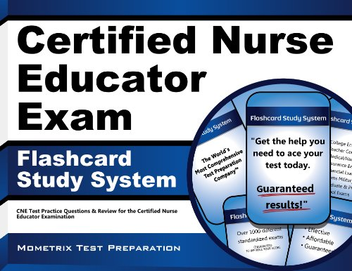 Certified Nurse Educator Exam Flashcard Study System: CNE Test Practice Questions & Review for the Certified Nurse Educator Examination (Cards) PDF