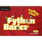 Python Basics, Level 1 (Coding Club) (Coding Club, Level 1)