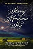 img - for BY Holland, Debra ( Author ) [{ Starry Montana Sky [ STARRY MONTANA SKY ] By Holland, Debra ( Author )Aug-28-2012 Paperback By Holland, Debra ( Author ) Aug - 28- 2012 ( Paperback ) } ] book / textbook / text book