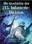 Die Geschichte der 215. Infanterie-Di...