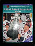 img - for The National Hockey League Official Guide & Record Book 1994-95 (National Hockey League Official Guide and Record Book) book / textbook / text book